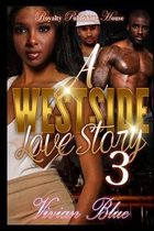 A Westside Love Story 3