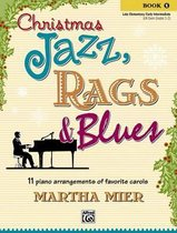 Christmas Jazz, Rags & Blues, Bk 1