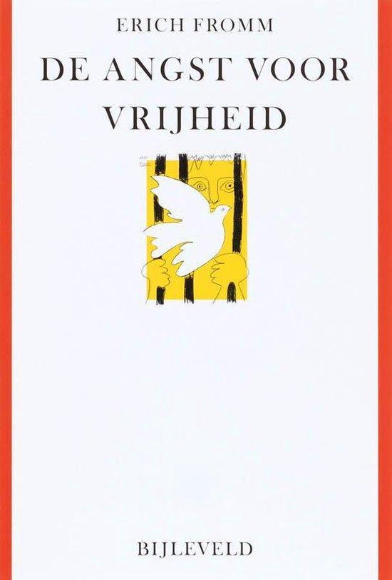 De angst voor vrijheid - Erich Fromm | Fthsonline.com
