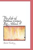 The Life of William Cowper, Esq., Volume II