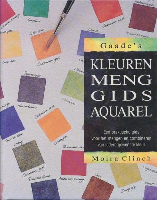 Gaade's kleurenmenggids aquarel - Clinch  