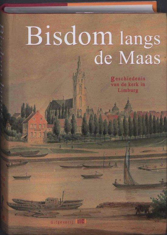Bisdom Langs De Maas - P.W.F.M. Hamans |