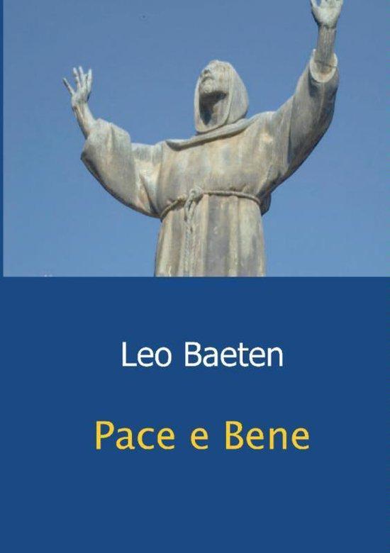 Pace e Bene - Leo Baeten |