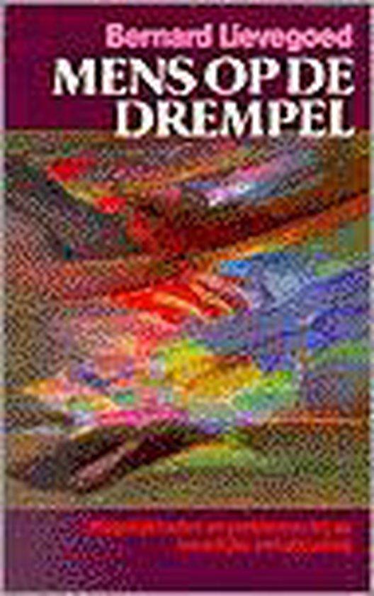 Boek cover MENS OP DE DREMPEL van Bernard Lievegoed (Paperback)