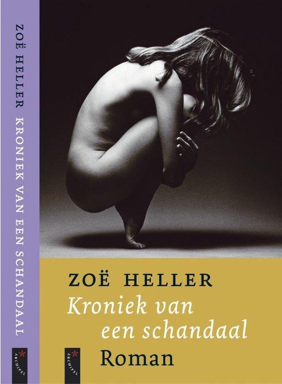 Kroniek van een schandaal - Zoe Heller   Fthsonline.com
