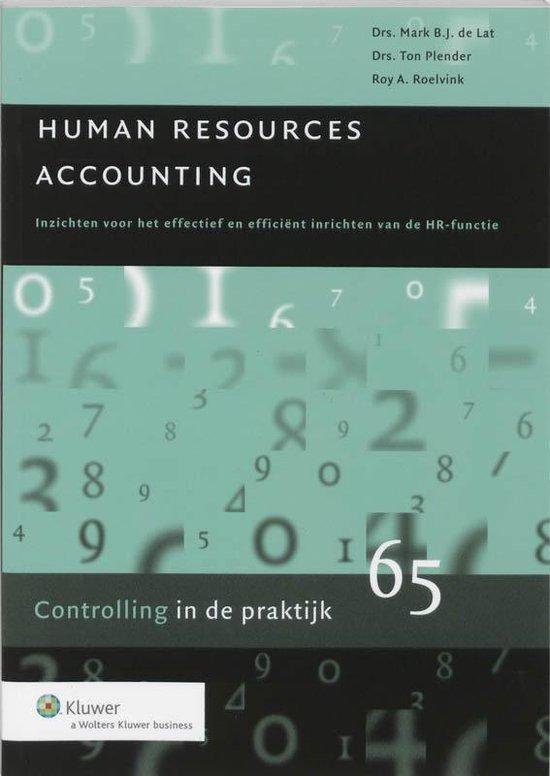Controlling in de praktijk 65 - Human Resources Accounting - M.B.J. de Lat |