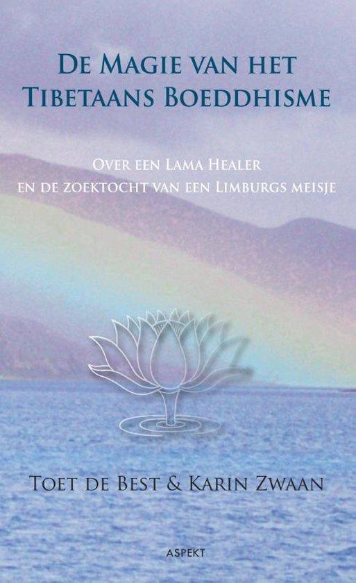 De magie van het Tibetaans Boeddhisme - Karin Zwaan | Fthsonline.com