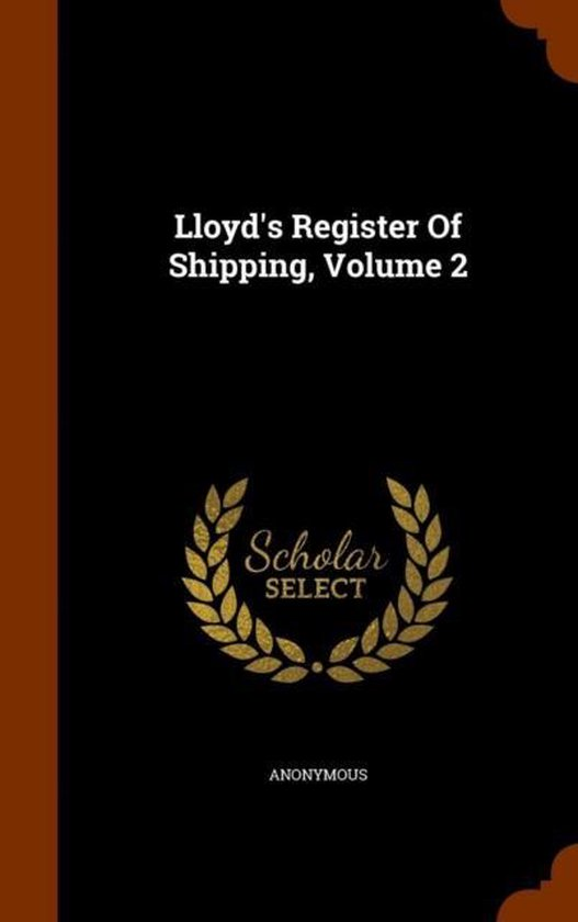 Lloyd's Register of Shipping, Volume 2