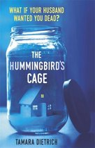 The Hummingbird's Cage