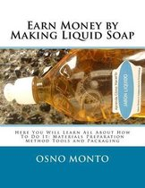 Earn Money by Making Liquid Soap