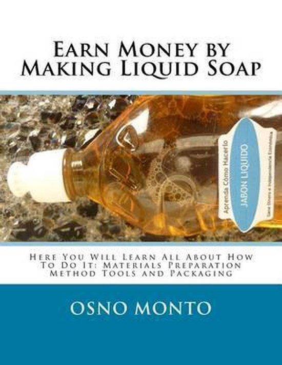 Earn Money by Making Liquid Soap