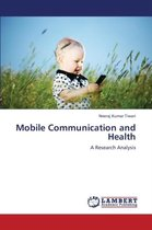 Mobile Communication and Health