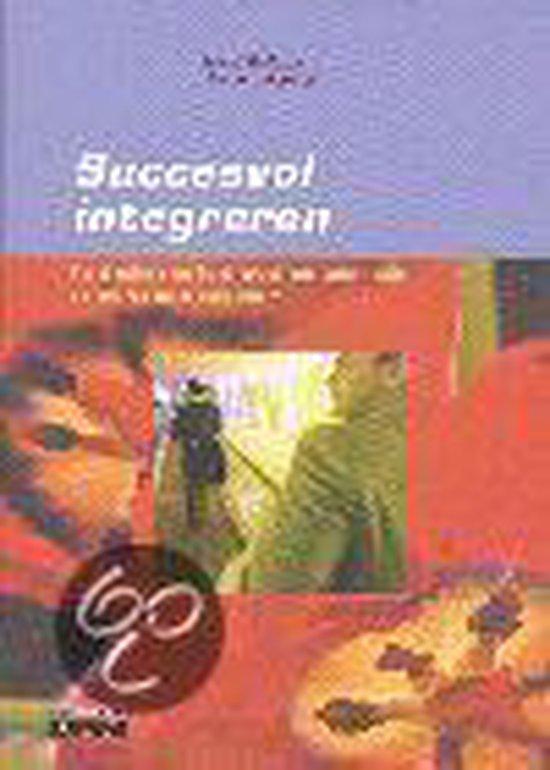 Succesvol Integreren - Hans J.C. Bakker |