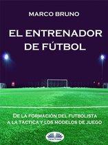 El Entrenador De Fútbol