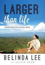 Boek cover Larger Than Life van Belinda  Lee