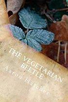 The Vegetarian Beetle