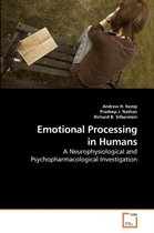 Emotional Processing in Humans