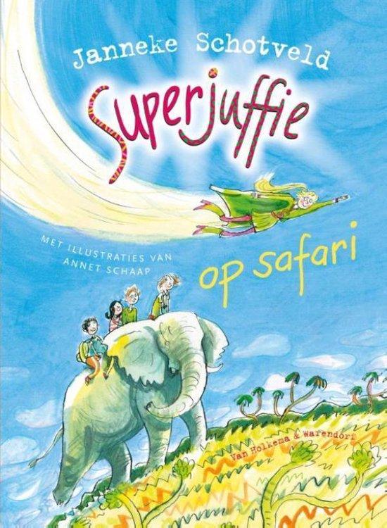 Superjuffie op safari - Janneke Schotveld |