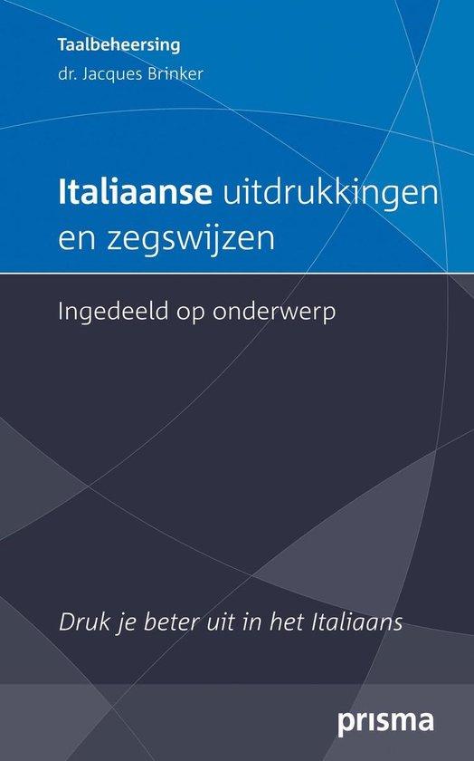Italiaanse uitdrukkingen en zegswijzen ingedeeld op onderwerp - Jacques H. Brinker  