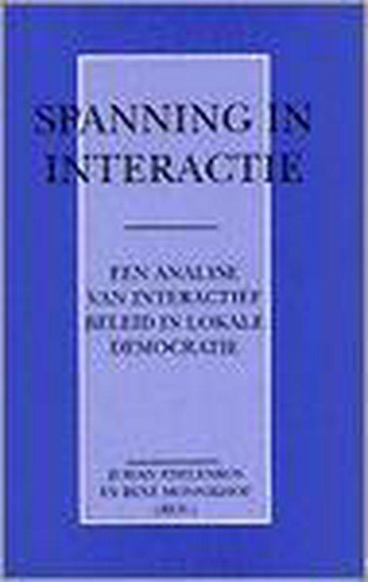 SPANNING IN INTERACTIE. EEN ANALYSE VAN - Edelenbos/ Munnikhof |
