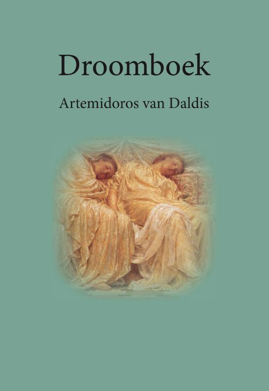 Boek cover Droomboek van Artemidoros van Daldis (Paperback)