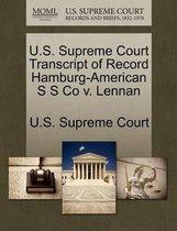 U.S. Supreme Court Transcript of Record Hamburg-American S S Co V. Lennan