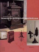 Verwarmen en verlichten in de negentiende eeuw