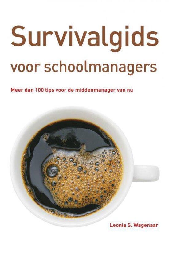 Survivalgids voor schoolmanagers - Leonie S. Wagenaar   Fthsonline.com