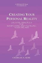 Creating Your Personal Reality