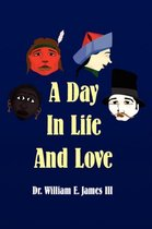A Day in Life and Love