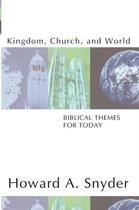 Kingdom, Church, and World