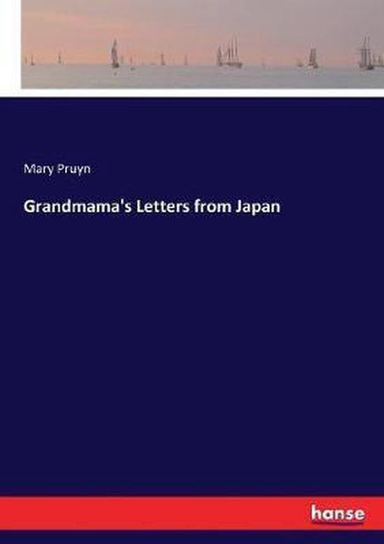 Grandmama's Letters from Japan