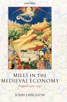 Mills in the Medieval Economy