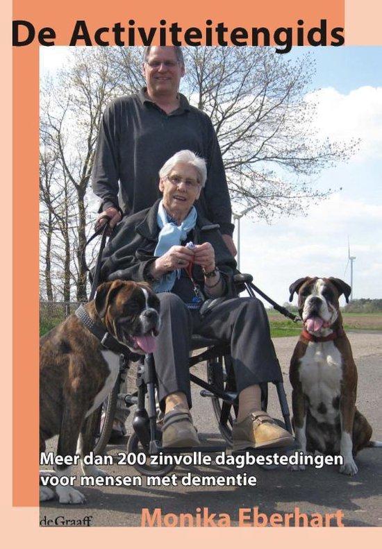 De activiteitengids voor mensen met dementie - Monika Eberhart |