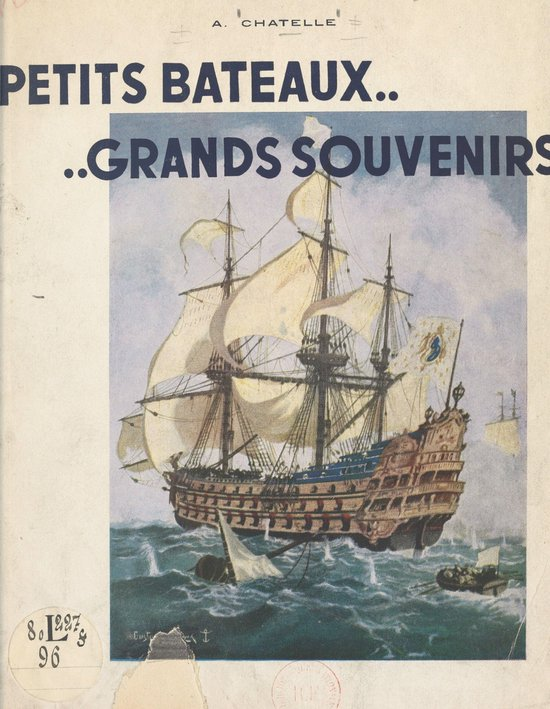 Petits bateaux, grands souvenirs...