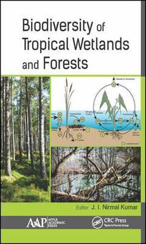 Biodiversity of Tropical Wetlands and Forests
