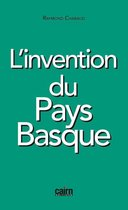 L'invention du Pays basque