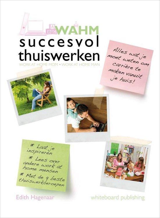 WAHM succesvol thuiswerken - E. Hagenaar |