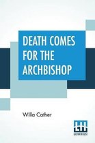 Death Comes For The Archbishop