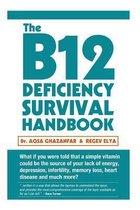 The B12 Deficiency Survival Handbook