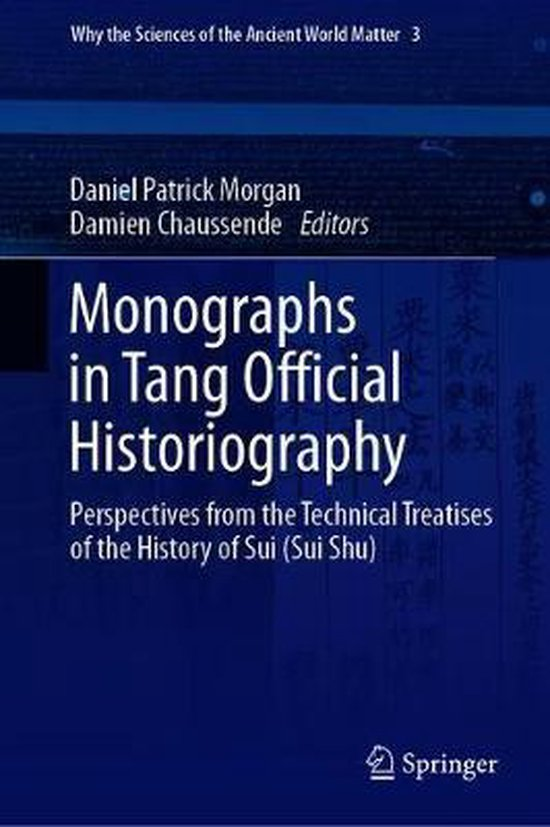 Monographs in Tang Official Historiography