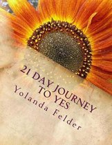 21 Day Journey to Yes