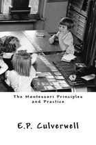 The Montessori Principles and Practice
