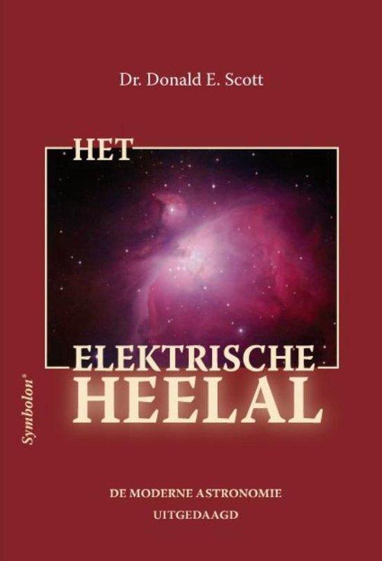 Het elektrische heelal - Donald E. Scott |