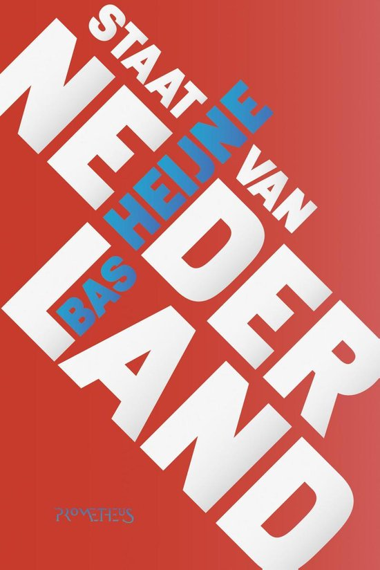 Staat van Nederland - Bas Heijne |