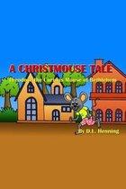 A Christmouse Tale