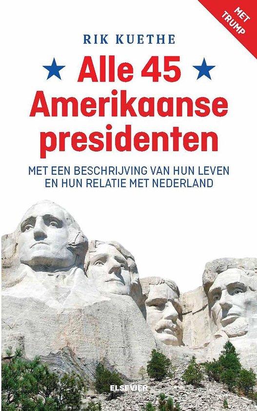 Alle 45 Amerikaanse presidenten - Rik Kuethe |