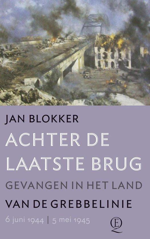 Achter de laatste brug - Jan Blokker |