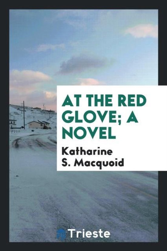 At the Red Glove; A Novel
