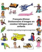 Fran ais-Khmer Dictionnaire d'Images En Couleur Bilingue Pour Enfants
